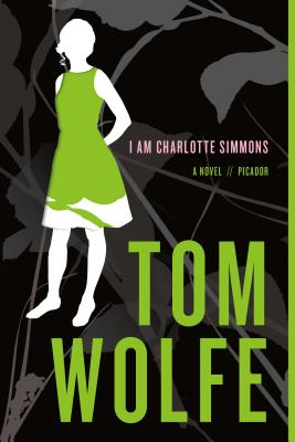 I Am Charlotte Simmons - Wolfe, Tom