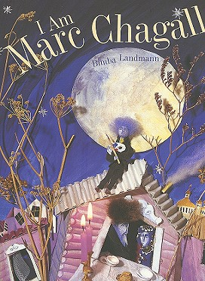 I Am Marc Chagall - Landmann, Bimba