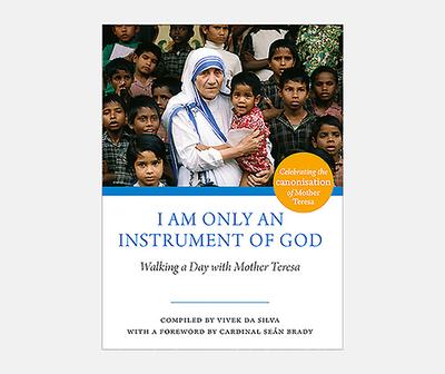 I Am Only an Instrument of God - Da Silva, Vivek (Editor)
