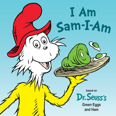 I Am Sam-I-Am - Rabe, Tish, and Brannon, Tom (Illustrator)