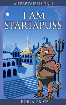 I am Spartapuss - Price, Robin
