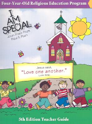 I Am Special: 4-Year-Old Religious Education Program - Plum, Joan Ensor, and Plum, Paul S