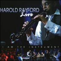 I Am the Instrument: Live - Harold Rayford