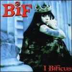 I Bificus [Bonus Tracks]