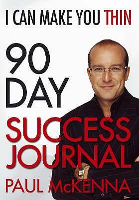 I Can Make You Thin 90-Day Success Journal - McKenna, Paul