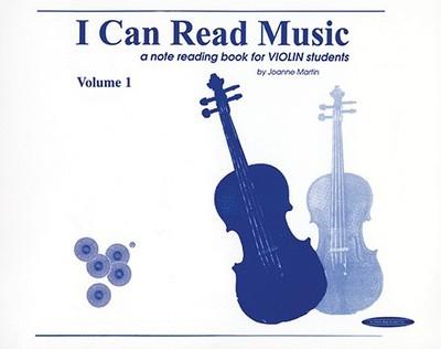 I Can Read Music, Vol 1: Violin - Martin, Joanne, Dr., PhD