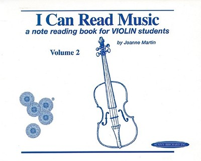 I Can Read Music, Vol 2: A Note Reading Book for Violin Students - Martin, Joanne, Dr., PhD