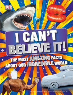 I Can't Believe It! - DK Publishing