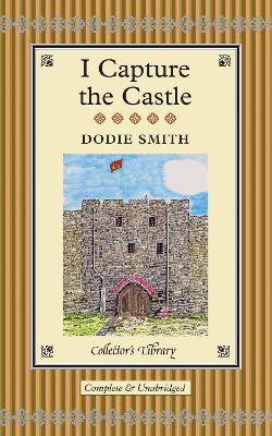 I Capture the Castle - Smith, Dodie, and South, Anna (Afterword by)