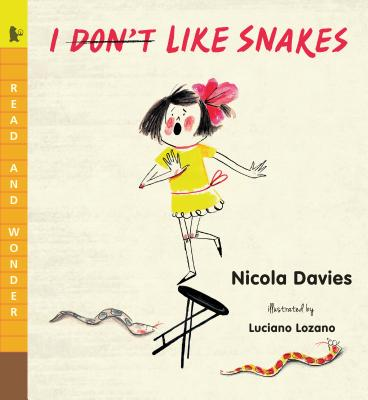 I (Don't) Like Snakes - Davies, Nicola, Dr.