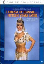 I Dream of Jeannie: 15 Years Later - William Asher