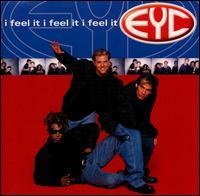 I Feel It - E.Y.C.