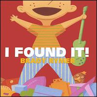 I Found It! - Brady Rymer