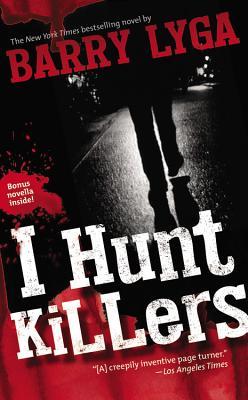 I Hunt Killers - Lyga, Barry