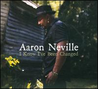 I Know I've Been Changed - Aaron Neville
