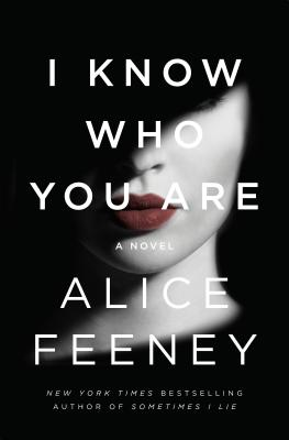 I Know Who You Are - Feeney, Alice