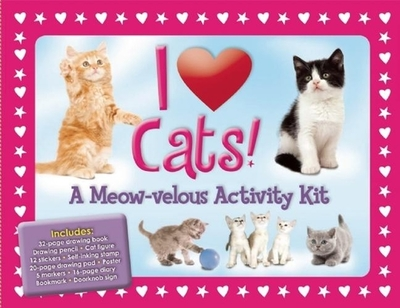 I Love Cats!: A Meow-Velous Activity Kit - Fisher, Diana
