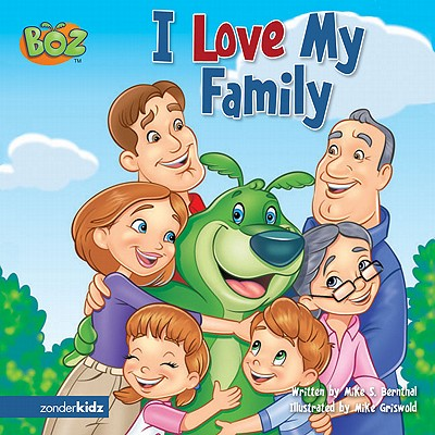 I Love My Family - Bernthal, Mark S