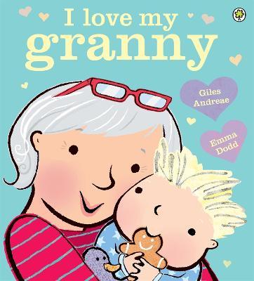 I Love My Granny - Andreae, Giles