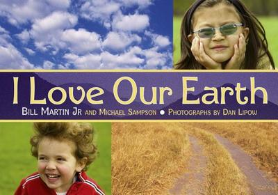 I Love Our Earth - Martin, Bill