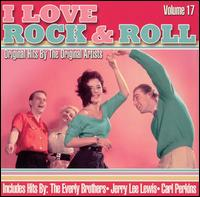 I Love Rock & Roll, Vol. 17 - Various Artists
