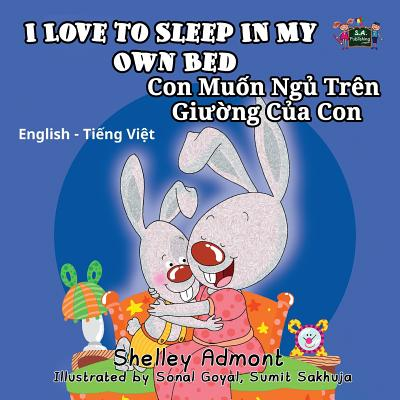 I Love To Sleep In My Own Bed/Con Muon Ngu Tren Giuong Cua Con - Admont, Shelley