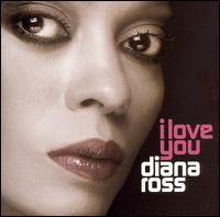 I Love You [CD/DVD] - Diana Ross