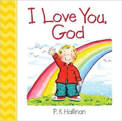 I Love You, God - Hallinan, P K