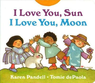 I Love You, Sun, I Love You, Moon - dePaola, Tomie