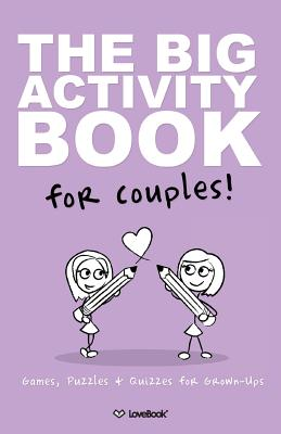 I Love You: The Activity Book for Lesbian Couples - Lovebook