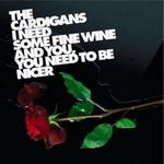 I Need Some Fine Wine and You Need to Be Nicer [UK #1]