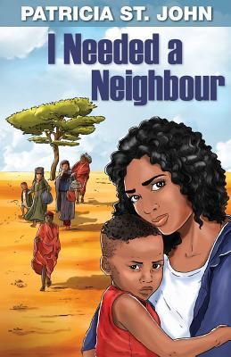 I Needed a Neighbour - St. John, Patricia