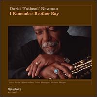 "I Remember Brother Ray - David ""Fathead"" Newman"