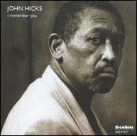 I Remember You - John Hicks
