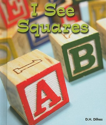I See Squares - Dilkes, D H