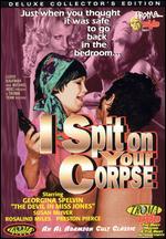 I Spit on Your Corpse - Al Adamson