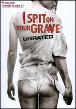 I Spit on Your Grave - Steven R. Monroe