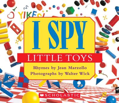 I Spy Little Toys - Marzollo, Jean