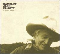 I Stand Alone - Ramblin' Jack Elliott