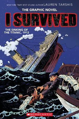 I Survived the Sinking of the Titanic, 1912 - Tarshis, Lauren
