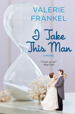 I Take This Man - Frankel, Valerie