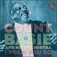 I Told You So - Count Basie Orchestra