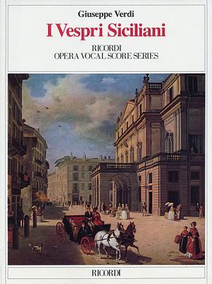 I Vespri Siciliani: Vocal Score - Verdi, Giuseppe (Composer)
