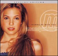 I Wanna Be with You - Mandy Moore