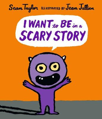 I Want to Be in a Scary Story - Taylor, Sean