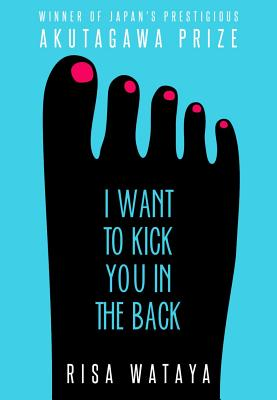 I Want to Kick You in the Back - Wataya, Risa