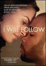 I Will Follow - Ava DuVernay