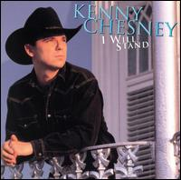 I Will Stand - Kenny Chesney