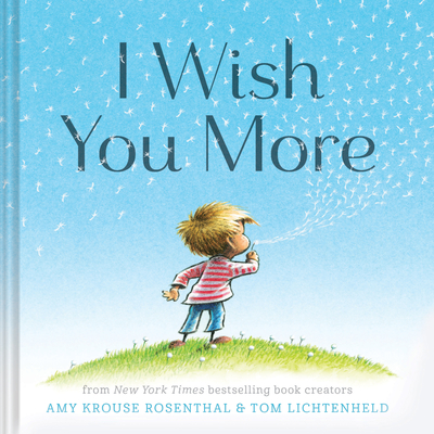 I Wish You More - Rosenthal, Amy Krouse