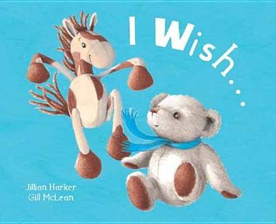 I Wish ... - Harker, Jillian